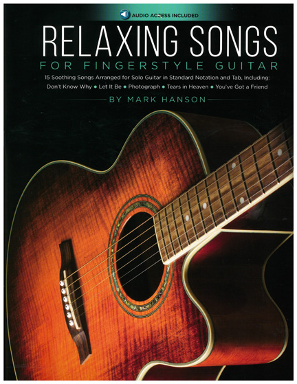 Relaxing Songs for Fingerstyle Guitar (Book/Online Audio)